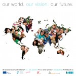 """our world. our vision. our future."" – Einladung zu AYUDH's 9. EU Jugendinitaitive"